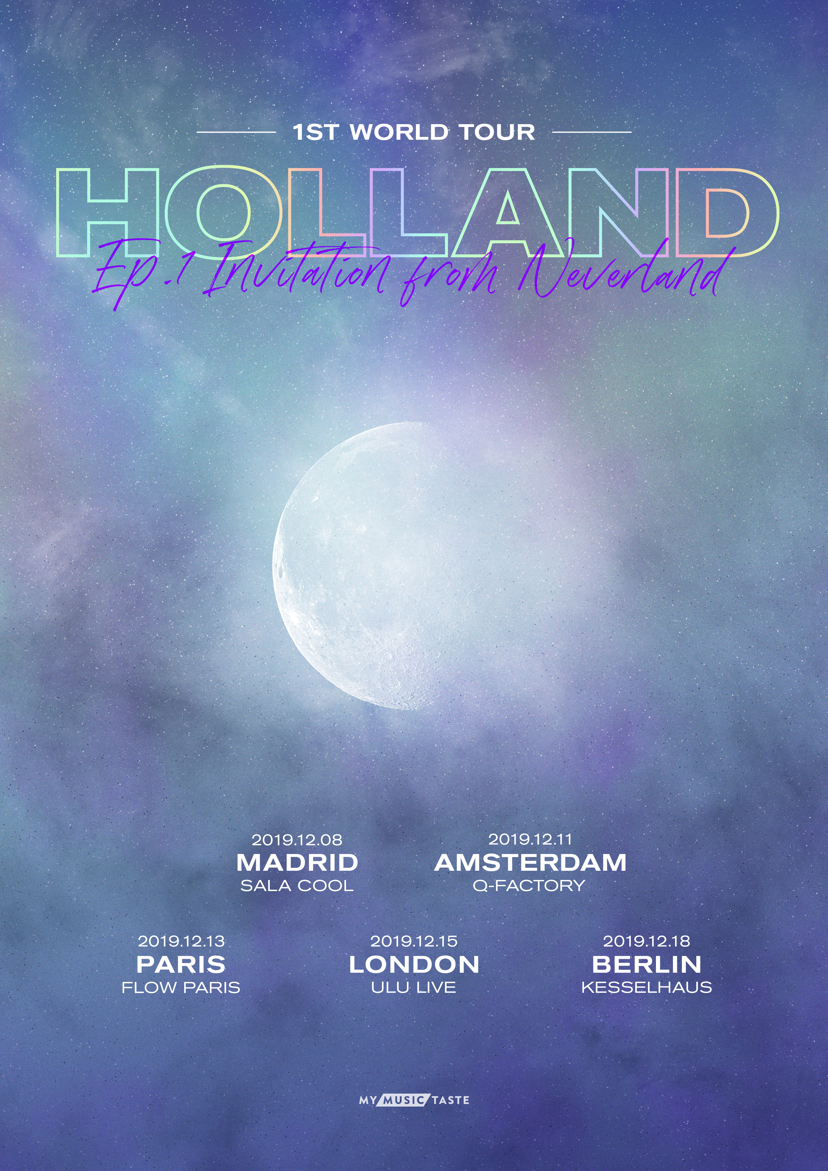 """Holland 1st World Tour """"Ep.1: Invitation From Neverland"""" In Europe: Cities And Ticket Details"""